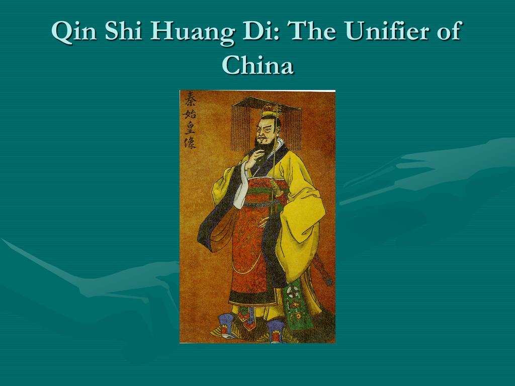 Qin Shi Huang Di: The Unifier of China