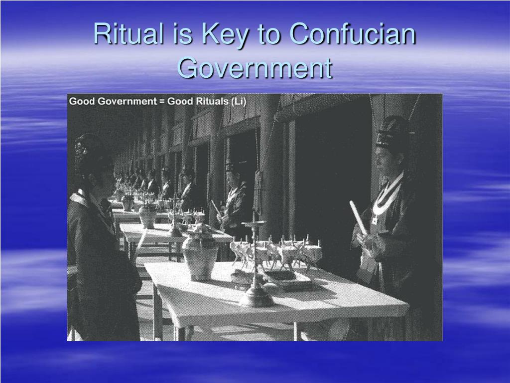 Ritual is Key to Confucian Government
