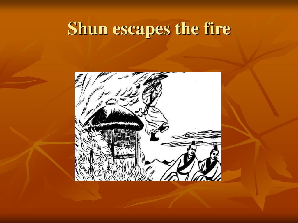 Shun escapes the fire