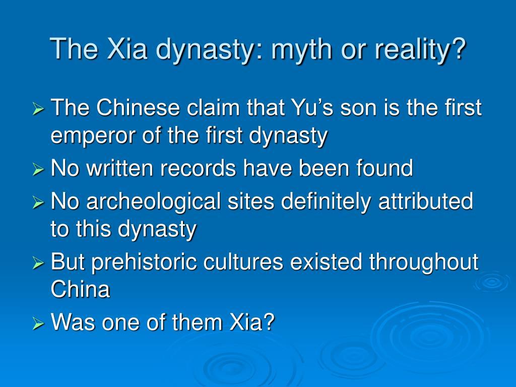 The Xia dynasty: myth or reality?