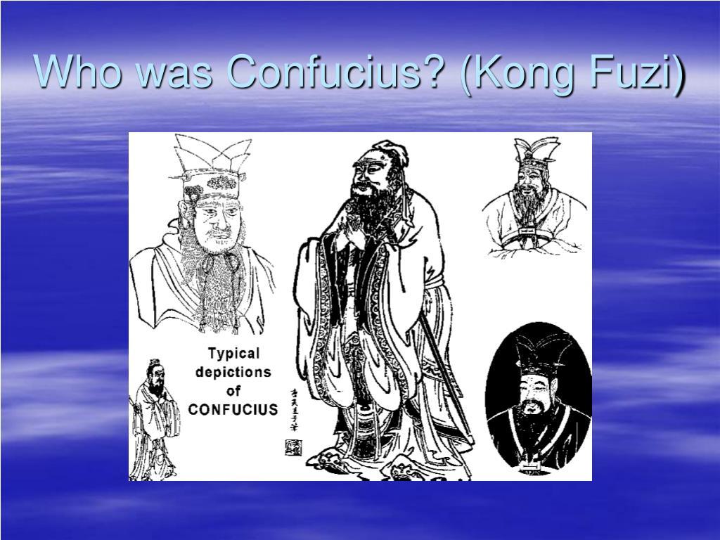 Who was Confucius? (Kong Fuzi)