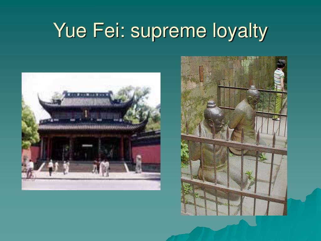 Yue Fei: supreme loyalty