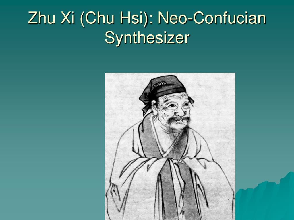 Zhu Xi (Chu Hsi): Neo-Confucian Synthesizer