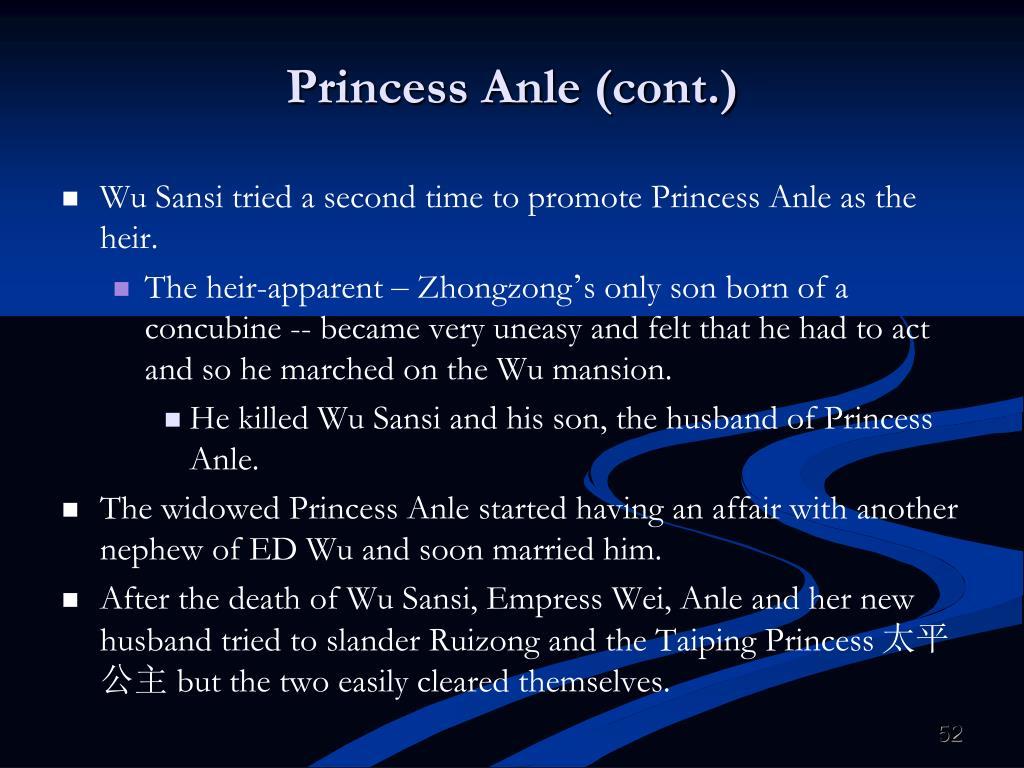 Princess Anle (cont.)