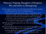 princess taiping daughter of empress wu and sister to zhongzong