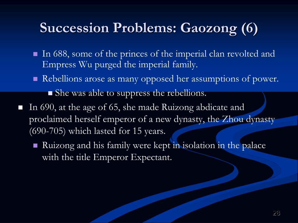 Succession Problems: Gaozong (6)