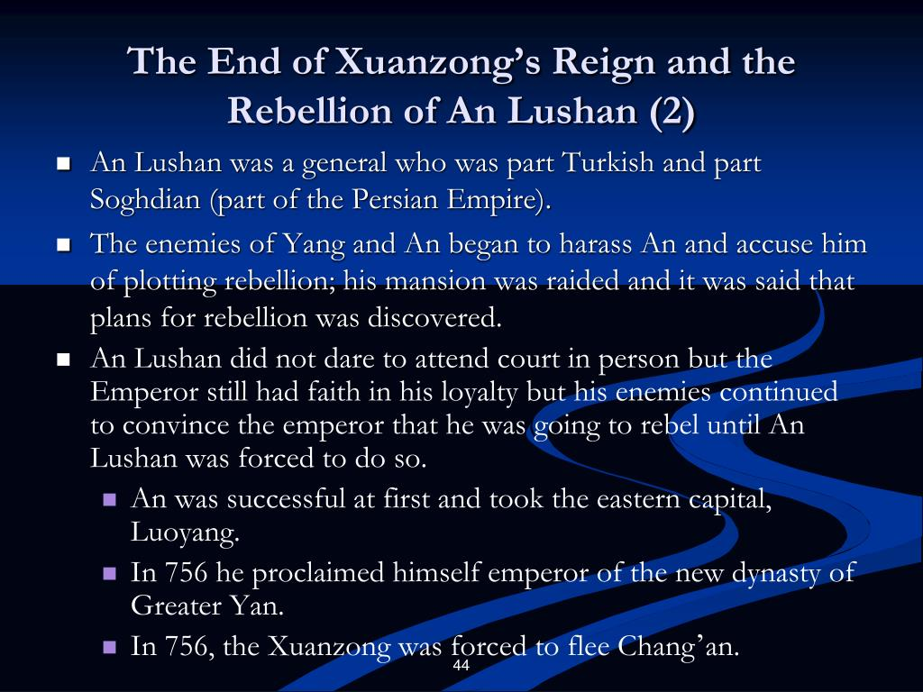 The End of Xuanzong's Reign and the Rebellion of An Lushan (2)