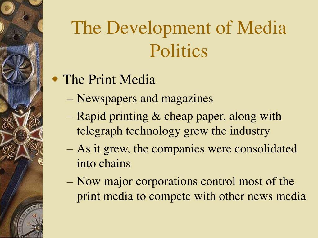 The Development of Media Politics