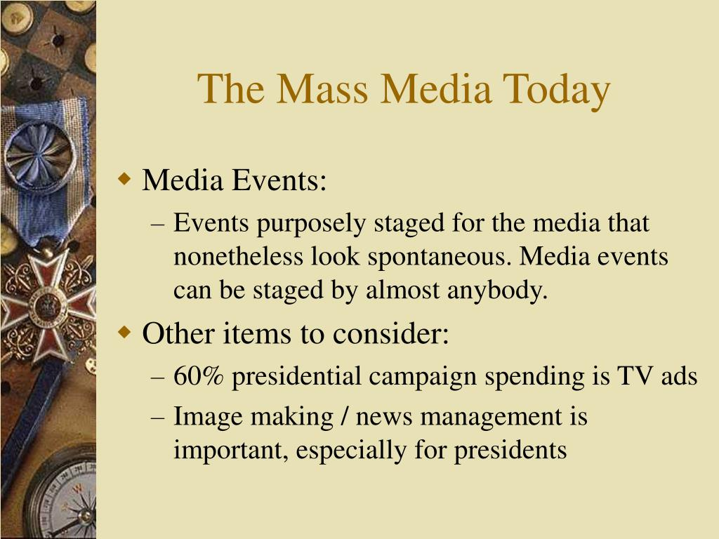 The Mass Media Today