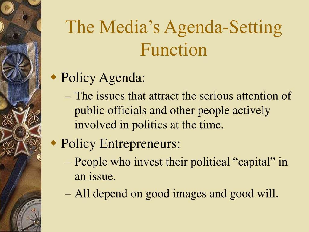 The Media's Agenda-Setting Function