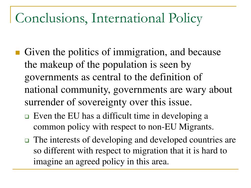 Conclusions, International Policy