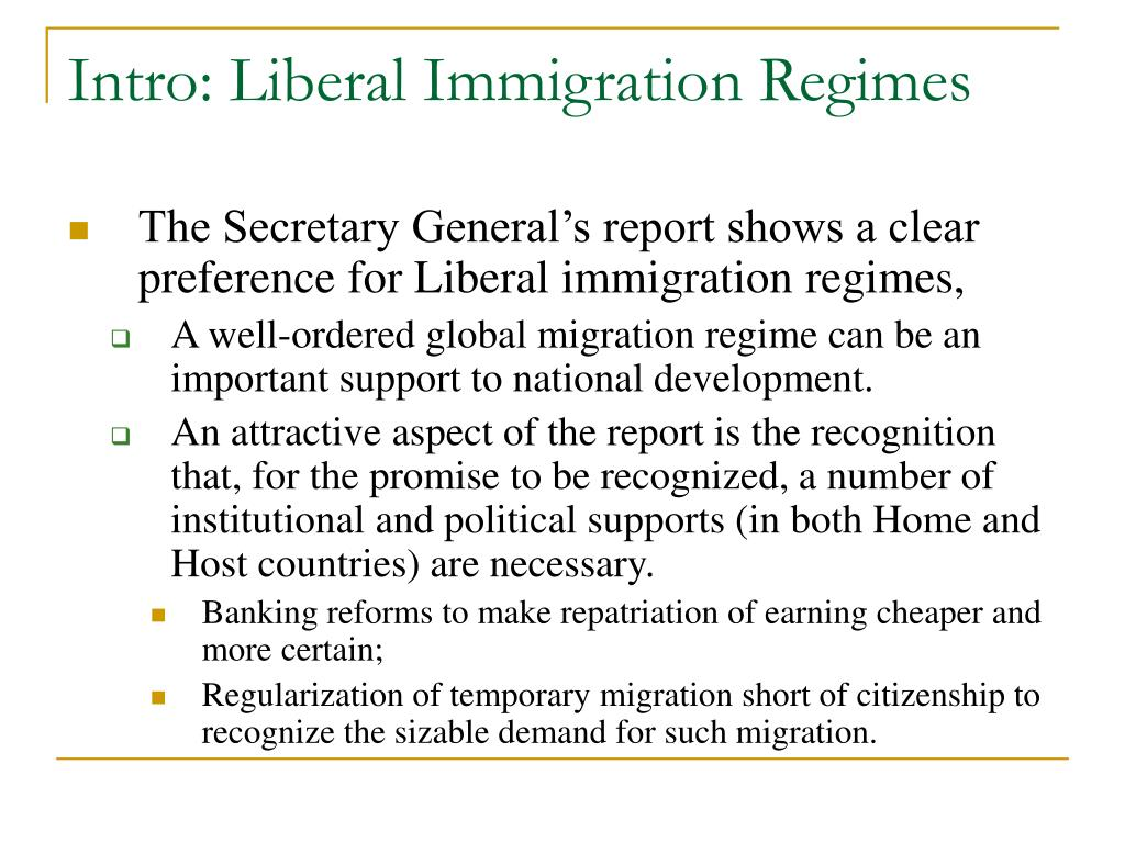 Intro: Liberal Immigration Regimes