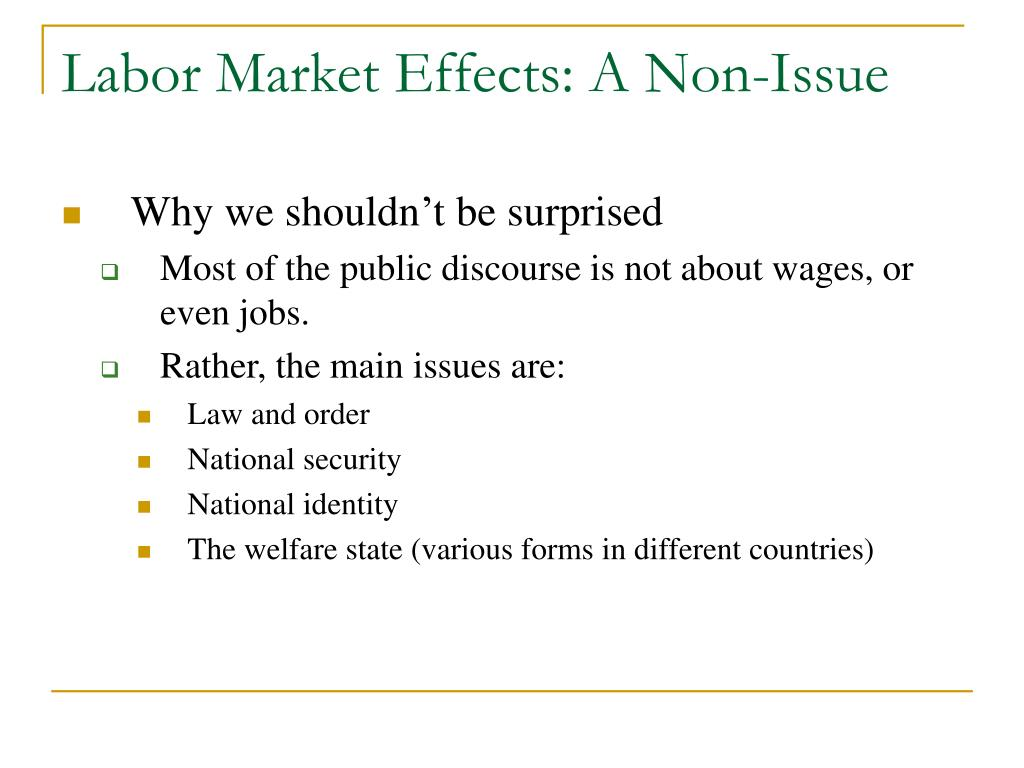 Labor Market Effects: A Non-Issue