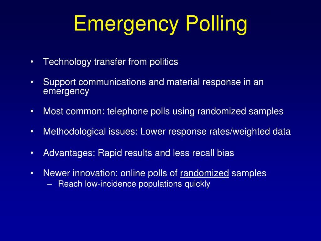 Emergency Polling