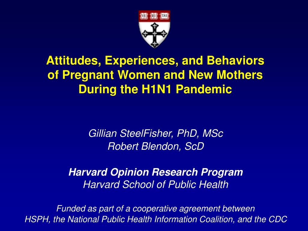 Attitudes, Experiences, and Behaviors