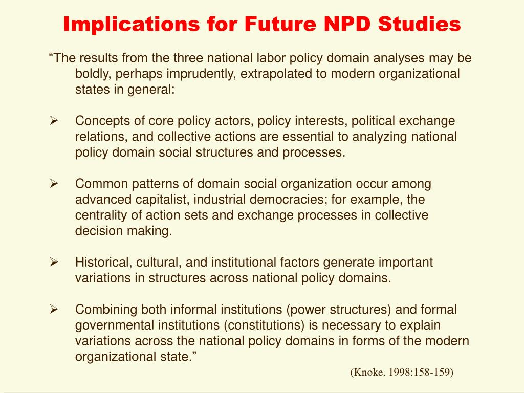 Implications for Future NPD Studies