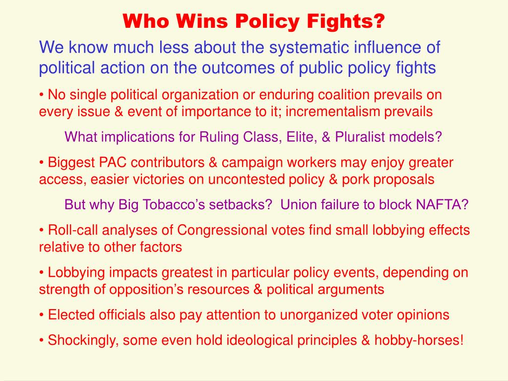 Who Wins Policy Fights?