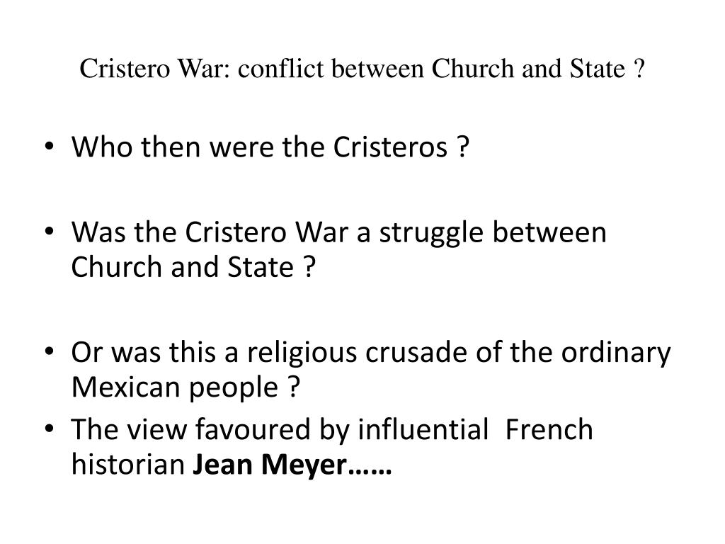 Cristero War: conflict between Church and State ?