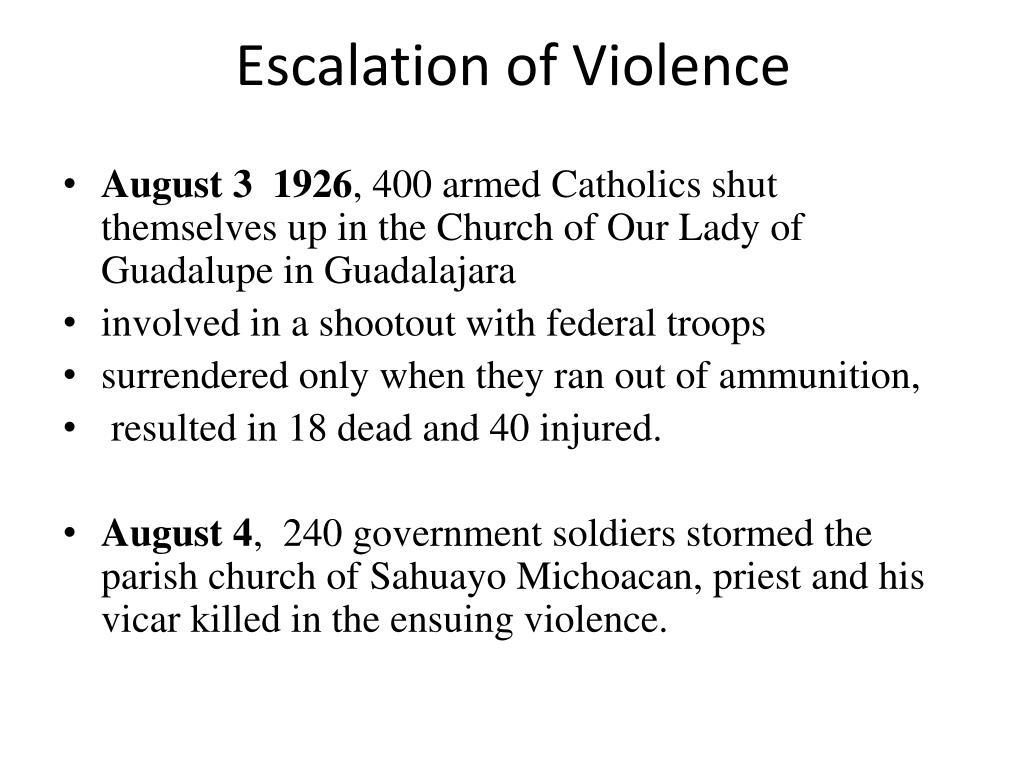 Escalation of Violence