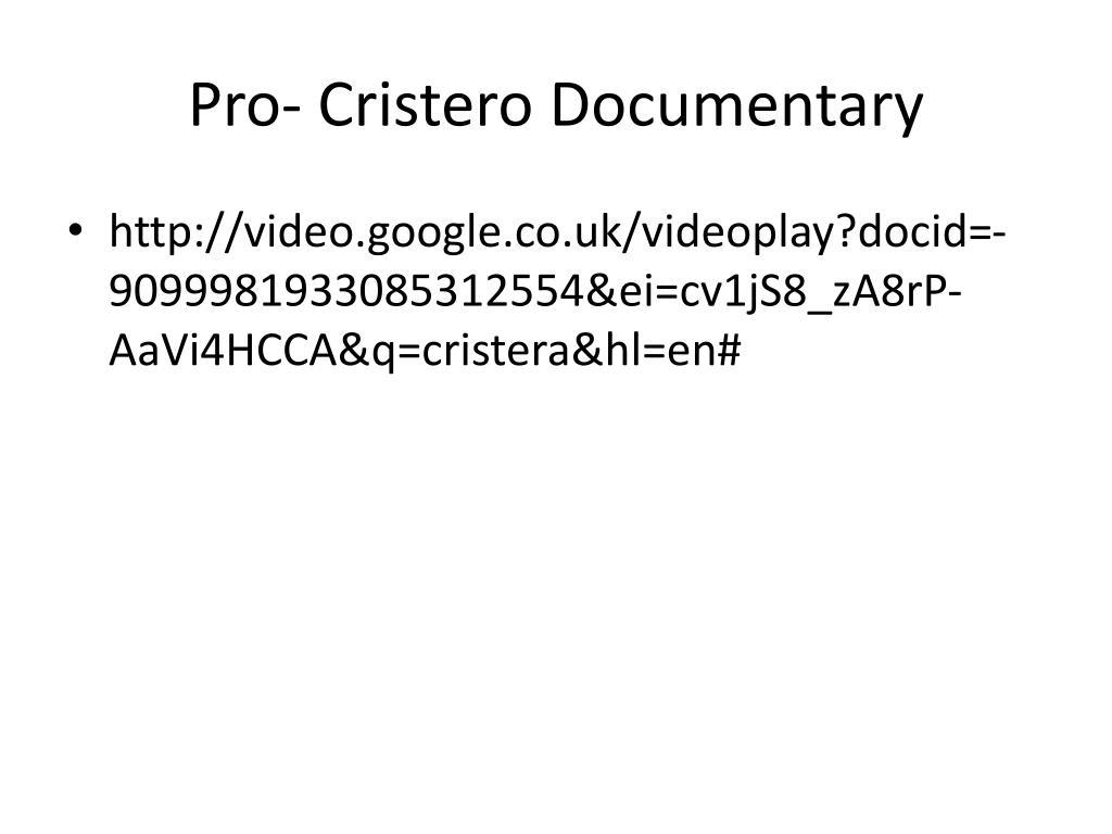 Pro- Cristero Documentary
