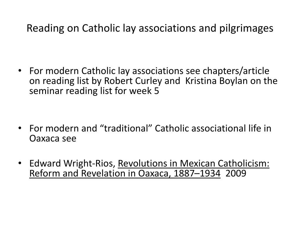 Reading on Catholic lay associations and pilgrimages