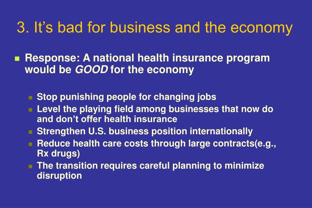 3. It's bad for business and the economy