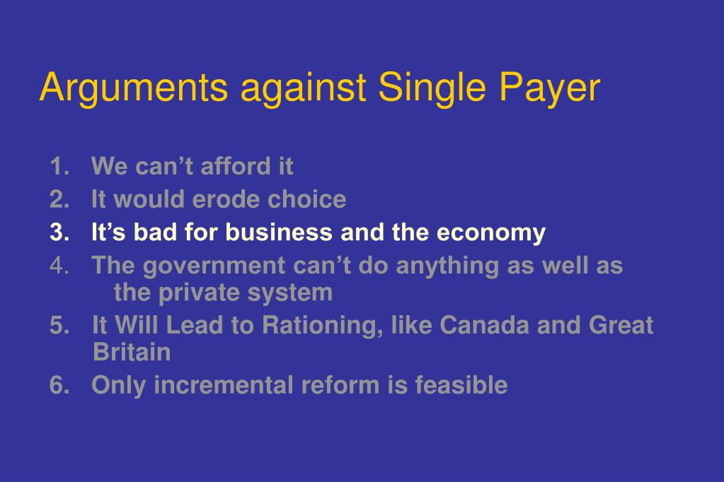 Arguments against Single Payer