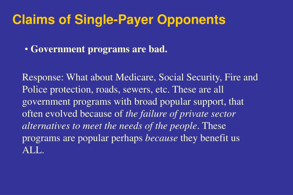 Claims of Single-Payer Opponents