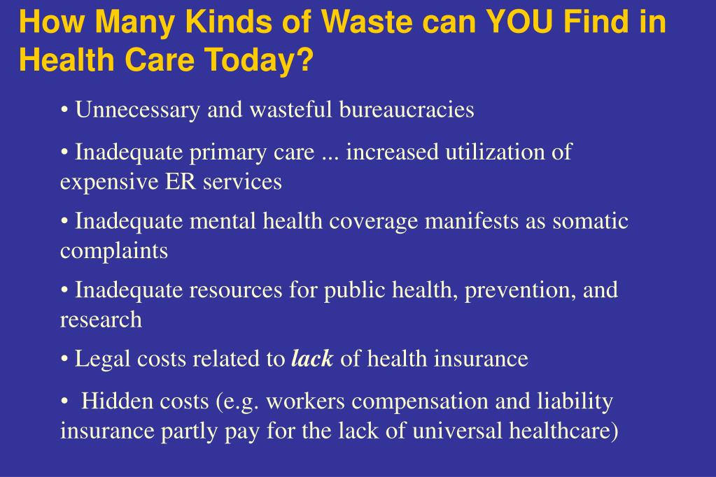 How Many Kinds of Waste can YOU Find in Health Care Today?