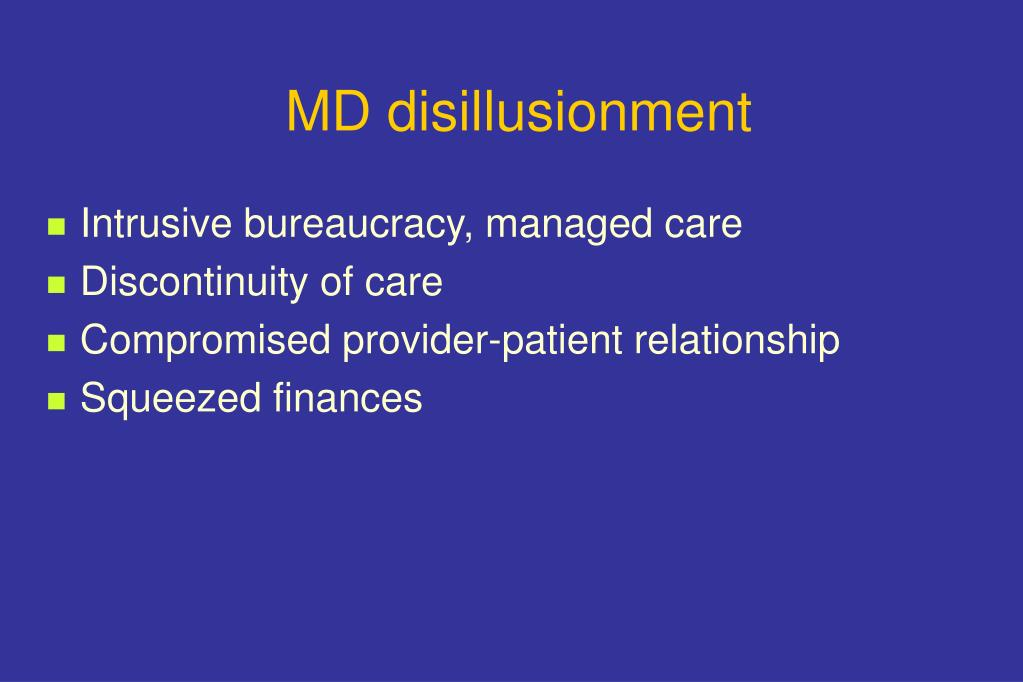 MD disillusionment