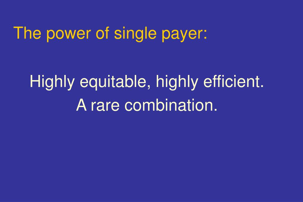 The power of single payer: