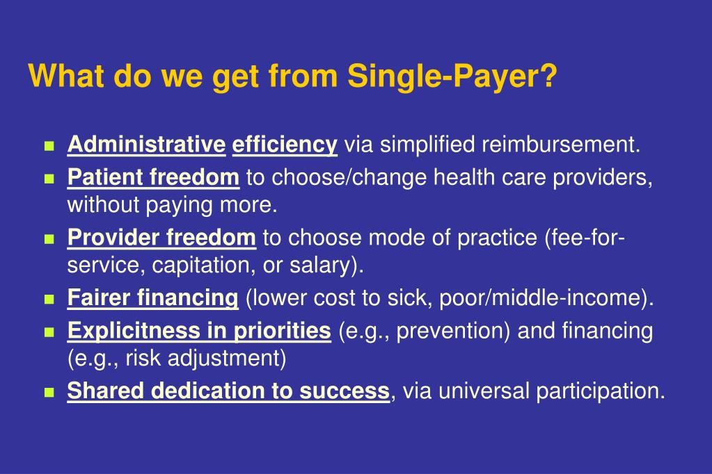What do we get from Single-Payer?