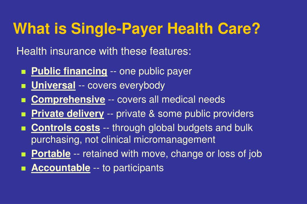 What is Single-Payer Health Care?