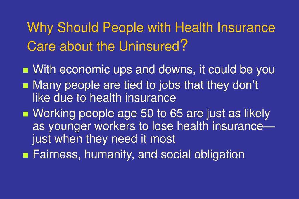 Why Should People with Health Insurance Care about the Uninsured