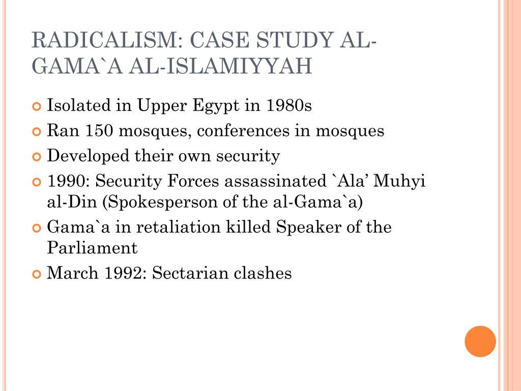 RADICALISM: CASE STUDY AL-GAMA`A AL-ISLAMIYYAH