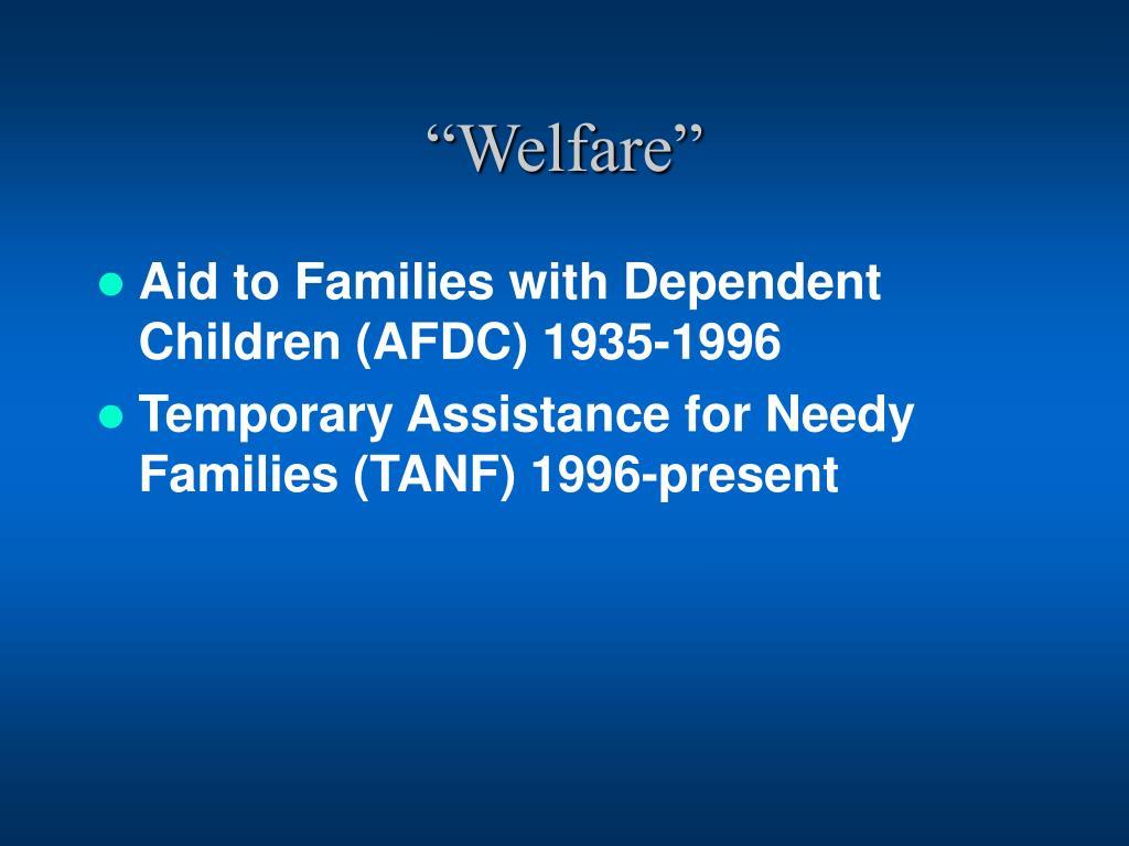 """""""Welfare"""""""