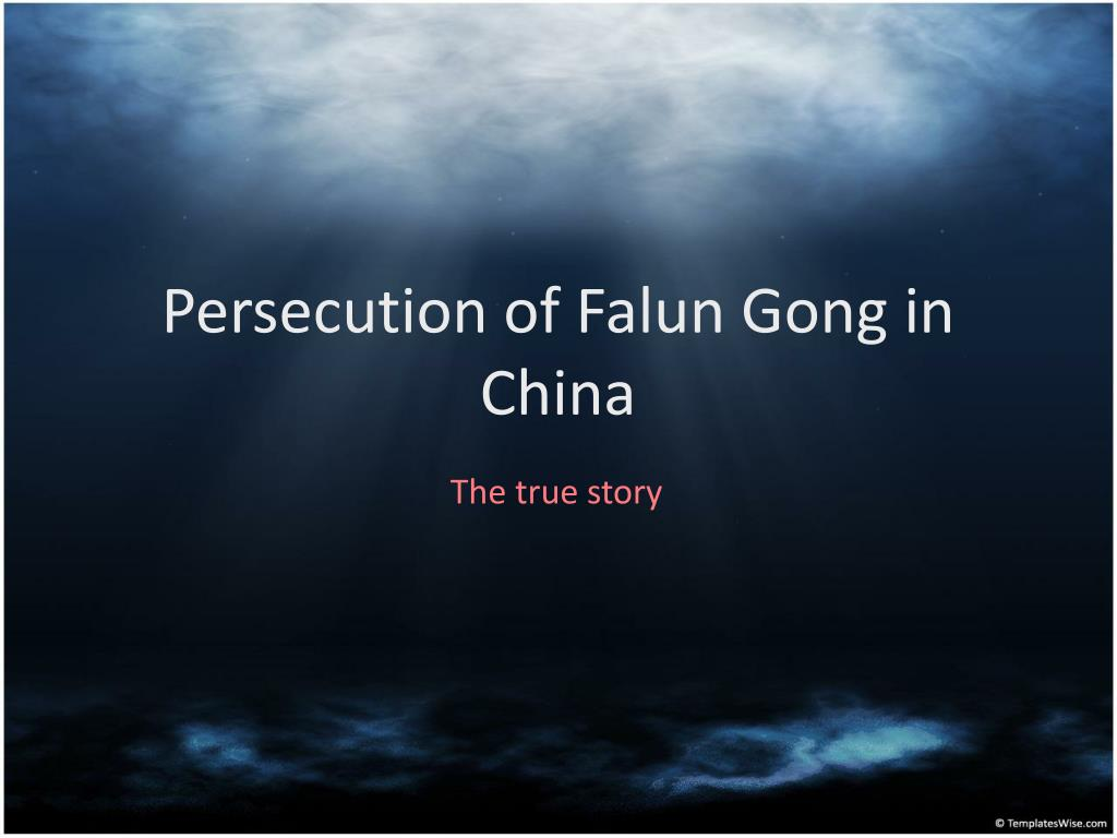 Persecution of Falun Gong in China