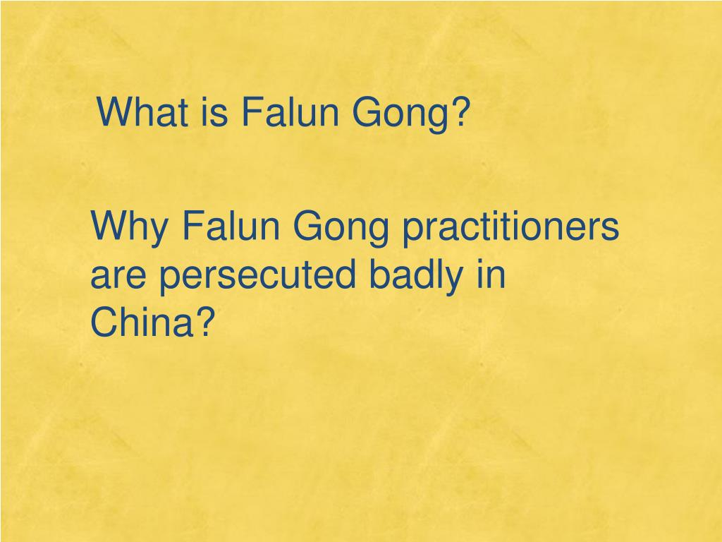 What is Falun Gong?