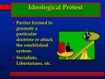 ideological protest