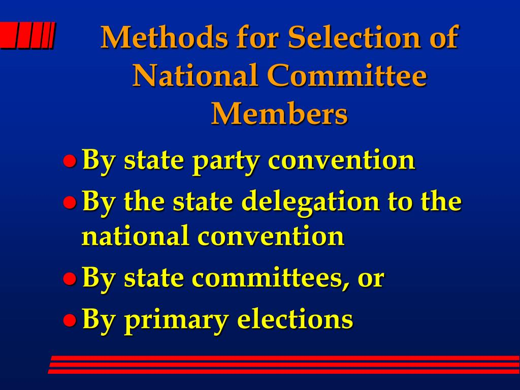 Methods for Selection of National Committee Members