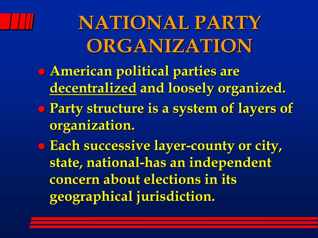 NATIONAL PARTY ORGANIZATION