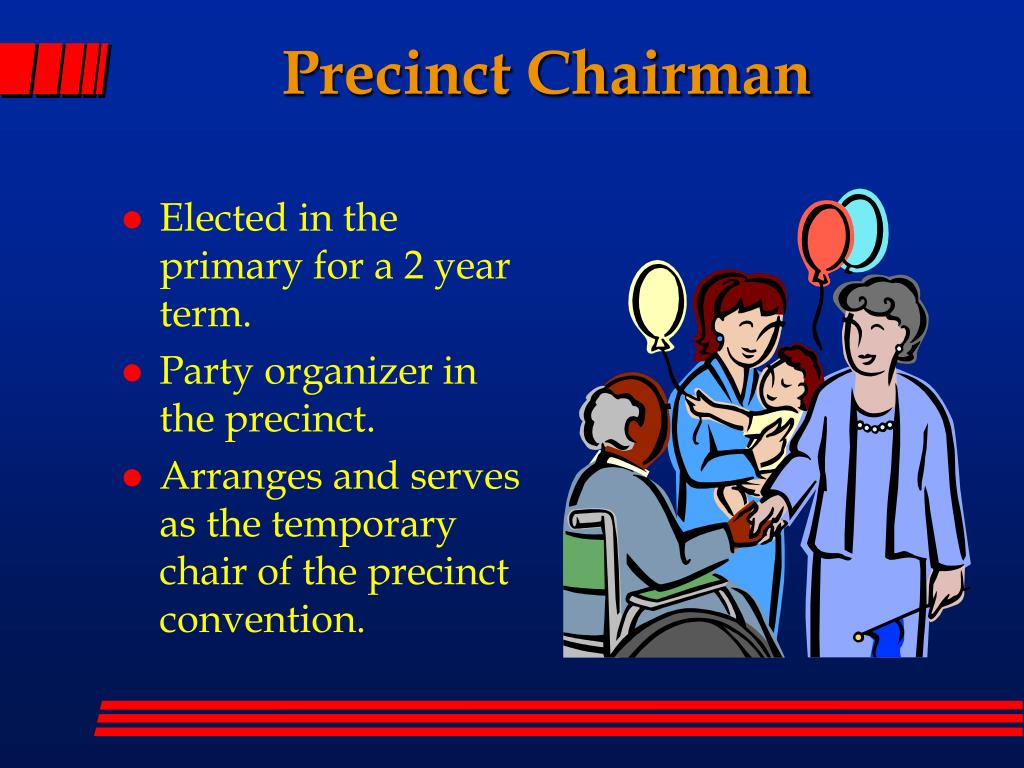 Precinct Chairman