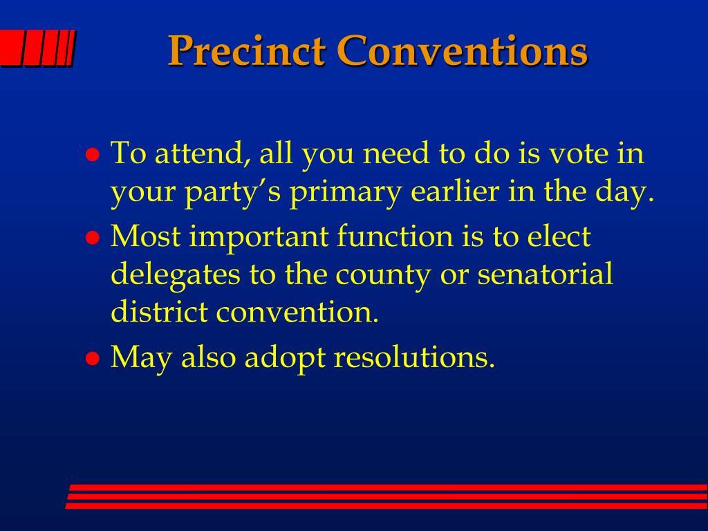 Precinct Conventions