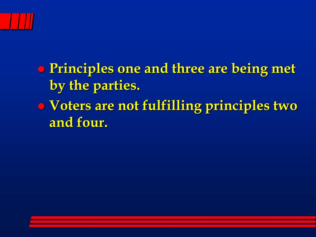 Principles one and three are being met by the parties.