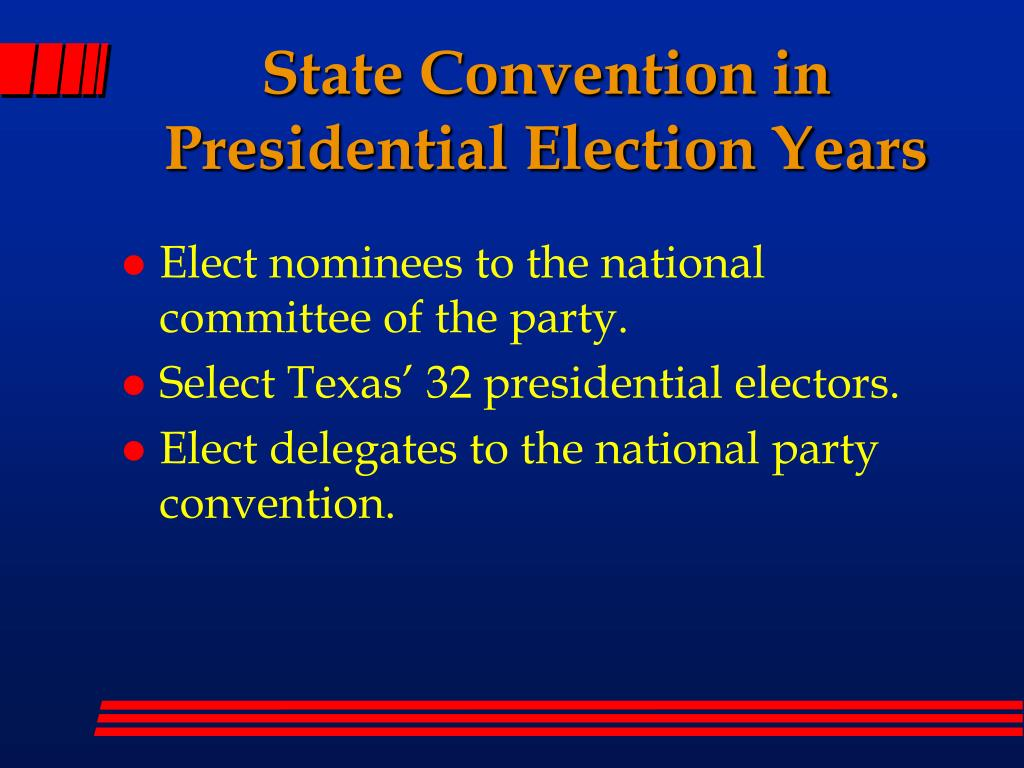 State Convention in Presidential Election Years