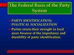 the federal basis of the party system