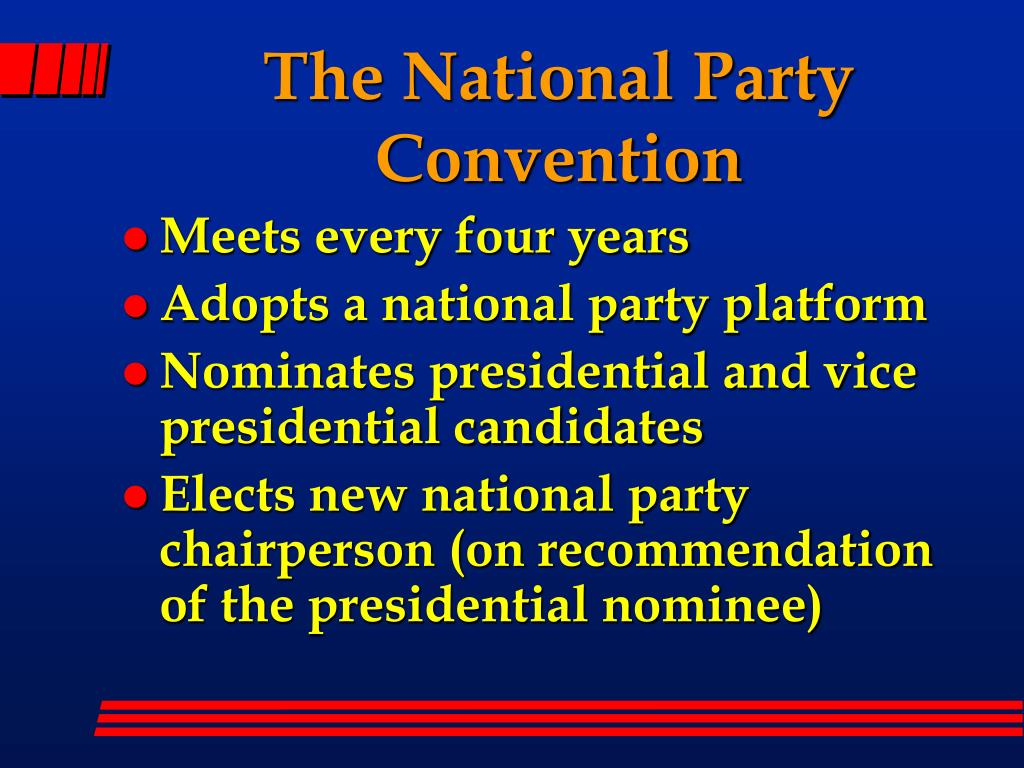 The National Party Convention