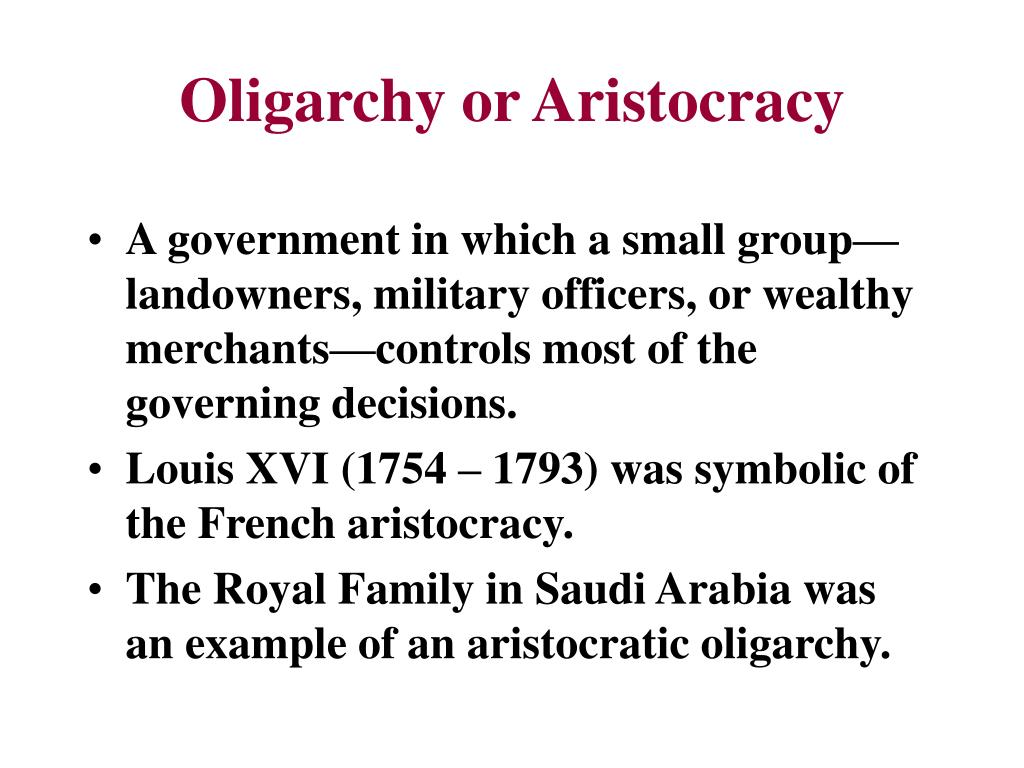 Oligarchy or Aristocracy