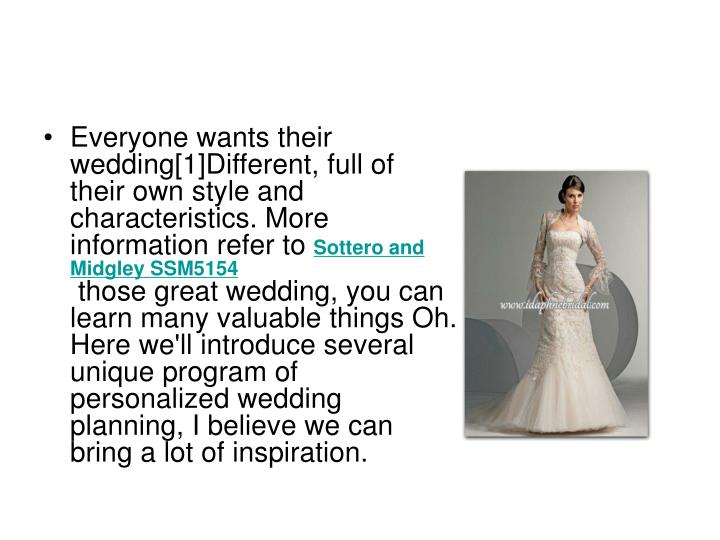 Everyone wants their wedding[1]Different, full of their own style and characteristics. More informat...