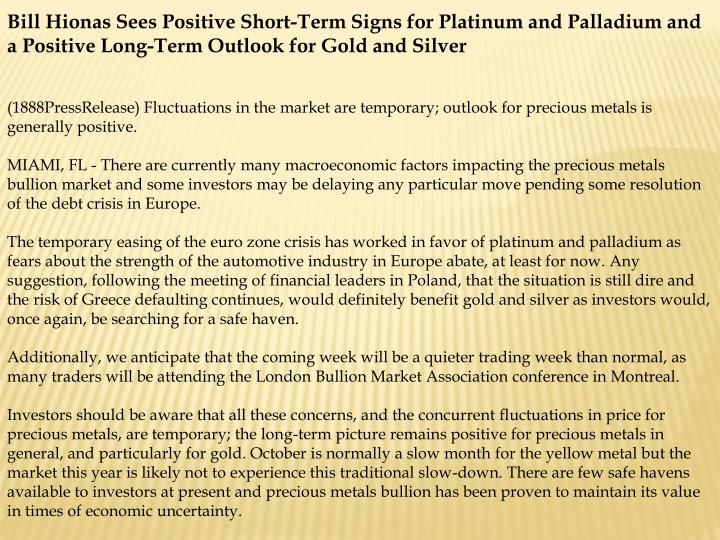 Bill Hionas Sees Positive Short-Term Signs for Platinum and Palladium and a Positive Long-Term Outlo...